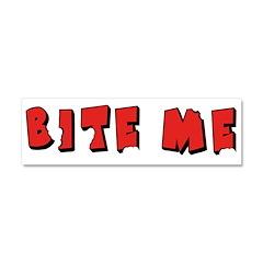 Bite Me! design Car Magnet 10 x 3