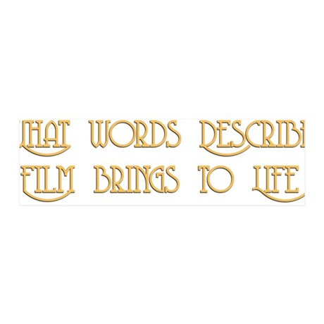 Film Brings Life 42x14 Wall Peel