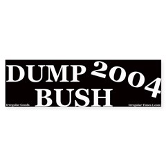 Dump Bush Bumper Bumper Sticker
