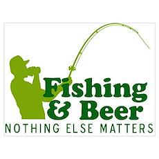 Fishing & Beer Poster