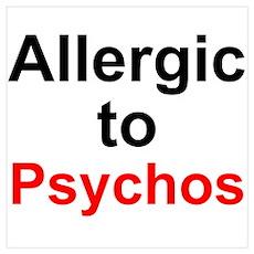 Allergic To Psychos Poster