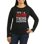 A Jacob Thing Women's Long Sleeve Dark T-Shirt