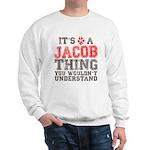 A Jacob Thing Sweatshirt