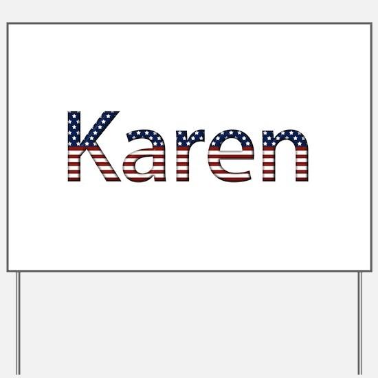 Karen Stars and Stripes Yard Sign