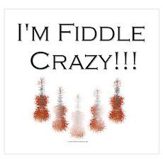 I'm Fiddle Crazy!!! Poster