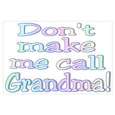 """Baby Call Grandma"" Poster"