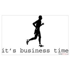 It's Business Time Running Poster