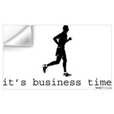 It's Business Time Running Wall Decal