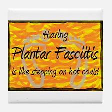 Plantar Fasciitis - Tile Coaster
