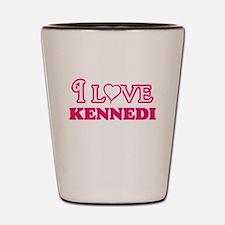 I Love Kennedi Shot Glass
