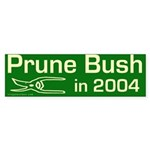 Prune Bush 2004 Bumper Sticker