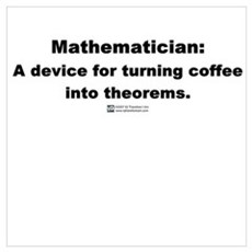 Coffee into Theorems Poster