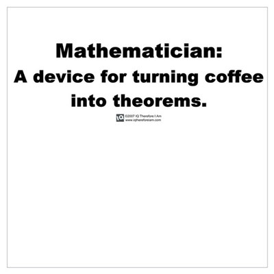 Coffee into Theorems Canvas Art