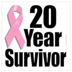 20 Year Breast Cancer Survivor Poster