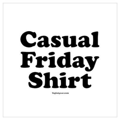 Casual Friday Shirt Poster