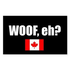 WOOF, eh? (Rectangle Sticker)