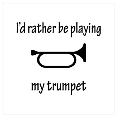 Playing My Trumpet Poster