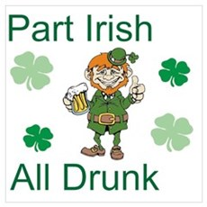 Part Irish, all drunk Poster