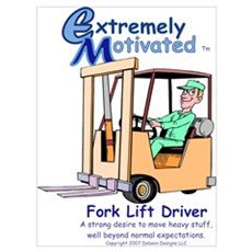 Fork Truck Driver Poster