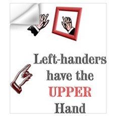 Left-handers have the Upper hand Wall Decal