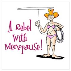 Rebel with Menopause Poster