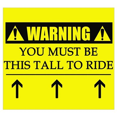 WARNING: This Tall Poster