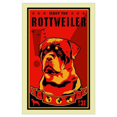 Rottweiler! Dictator Poster