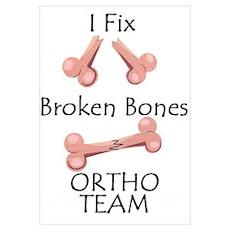 Broken Bone Team Poster
