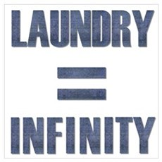 Laundry = Infinity Poster