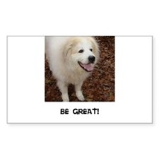 Be Great! Decal
