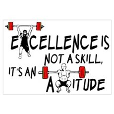 Excellence is an Attitude Framed Print