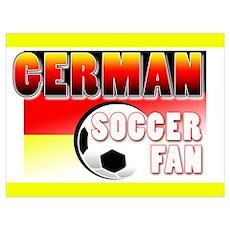 German Soccer Fan! Poster