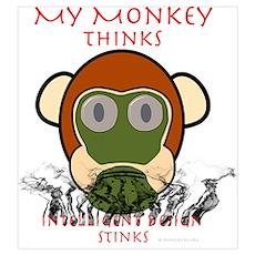 My Monkey Thinks Intelligent Design Stinks! Mini P Poster