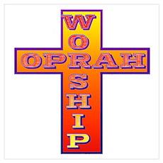 Worship Oprah Poster
