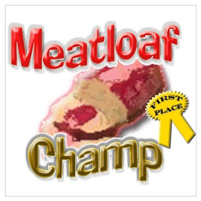 Meatloaf Champ Poster