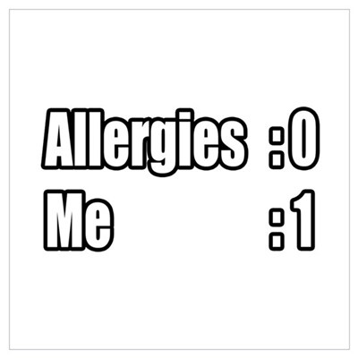 """I'm Beating My Allergies"" Poster"