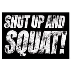 SHUT UP & SQUAT! Framed Print