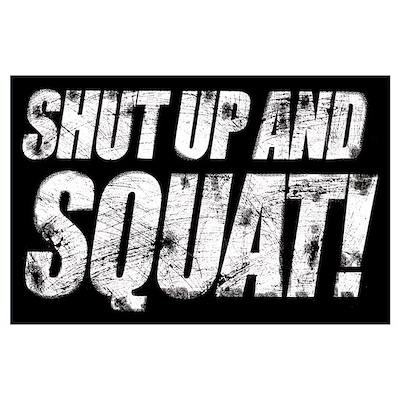 SHUT UP & SQUAT! Poster