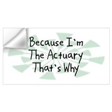 Because Actuary Wall Decal