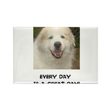 Every Day is a Great Day! Rectangle Magnet
