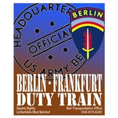 The Berlin to Frankfurt Duty Poster