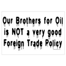 No Brothers for Oil Poster
