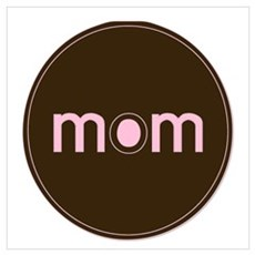 Mom - Brown & Pink Poster