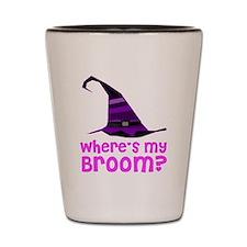 Where's my broom? Shot Glass