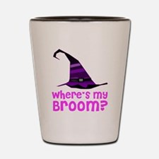 Where's my broom? Shot Glass