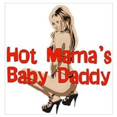 Hot Mama's Baby Daddy Poster