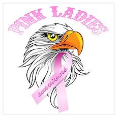 Pink Ladies Survivor Eagle He Poster
