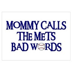 Mommy Calls The Mets Bad Words Poster