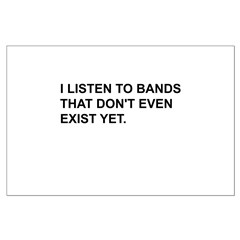 Bands Don't Exist Posters
