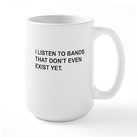 Bands Don't Exist Large Mug